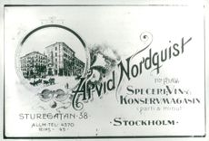 Company: Arvid Nordquist. The ad shows Arvid Nordguist's shop from Sturegatan when the century was young