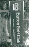 View of Eaton Golf Club sign.