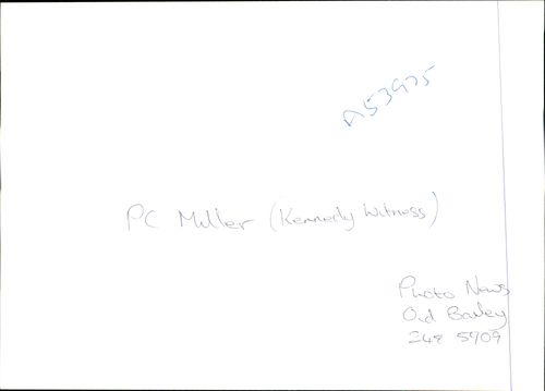 PC Muller a Kennedy Witness