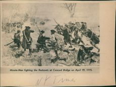 Minute-Men fighting the Redcoats at Concord Bridge.