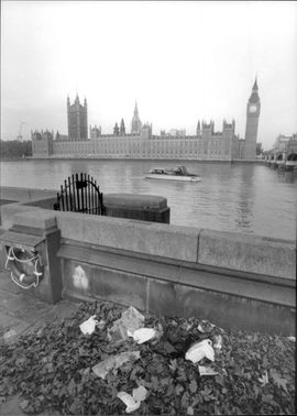 London is full of garbage. The foreground of the English Parliament Westminster and Big Ben is in stark contrast with the rubbish fully visible.
